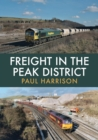 Freight in the Peak District - Book