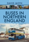 Buses in Northern England - Book