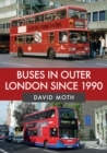 Buses in Outer London Since 1990 - Book