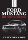 Ford Mustang : The First Generation - Book