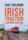 Irish Traction: Iarnrod Eireann - Book