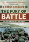 The Fury of Battle : A D-Day Landing As It Happened - Book