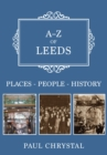 A-Z of Leeds : Places-People-History - Book