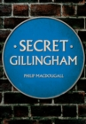 Secret Gillingham - Book