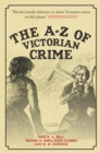 The A-Z of Victorian Crime - Book