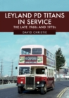 Leyland PD Titans in Service : The Late 1960s and 1970s - Book