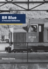 BR Blue: A Personal Reflection - Book