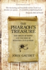 The Pharaoh's Treasure : The Origins of Paper and the Rise of Western Civilization - Book