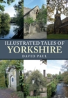 Illustrated Tales of Yorkshire - Book