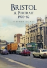 Bristol A Portrait 1970-82 - Book