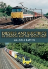Diesels and Electrics in London and the South East - Book