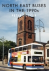 North East Buses in the 1990s - Book