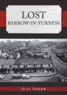 Lost Barrow-in-Furness - eBook