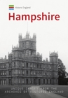 Historic England: Hampshire : Unique Images from the Archives of Historic England - Book