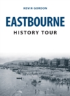 Eastbourne History Tour - eBook