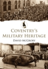 Coventry's Military Heritage - eBook