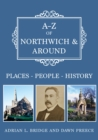 A-Z of Northwich & Around : Places-People-History - Book