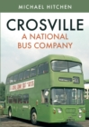 Crosville: A National Bus Company - Book