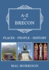 A-Z of Brecon : Places-People-History - Book