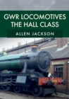 GWR Locomotives: The Hall Class - Book