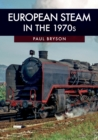 European Steam in the 1970s - Book