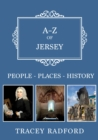 A-Z of Jersey : Places-People-History - Book