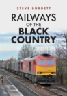 Railways of the Black Country - Book