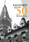 Salford in 50 Buildings - Book