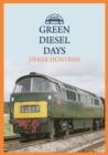 Green Diesel Days - Book
