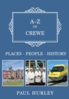 A-Z of Crewe : Places-People-History - Book