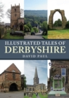 Illustrated Tales of Derbyshire - Book