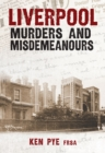 Liverpool Murders and Misdemeanours - Book