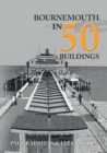Bournemouth in 50 Buildings - Book