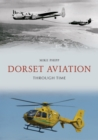 Dorset Aviation Through Time - Book