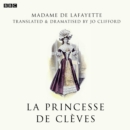 La Princesse De Cleves (BBC Radio 3  Drama On 3) - eAudiobook