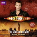 Doctor Who: The Clockwise Man - eAudiobook