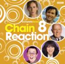 Chain Reaction : Complete Series 8 - eAudiobook