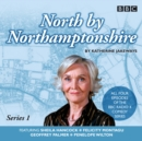 North By Northamptonshire  Complete Series - eAudiobook