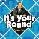 It's Your Round: Complete Series 2 - eAudiobook