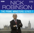 Nick Robinson's The Prime Ministers  The Complete Series 1 - eAudiobook