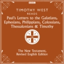 Paul's Letters to the Galatians, Ephesians, Phillippians, Colossians, Thessalonians & Timothy : The New Testament, Revised English Edition - eAudiobook
