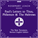 Paul's Letters to Titus, Philemon & The Hebrews : The New Testament, Revised English Edition - eAudiobook