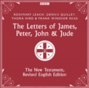 The Letters of James, Peter, John & Jude : The New Testament, Revised English Edition - eAudiobook