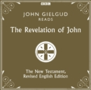 The Revelation of John : The New Testament, Revised English Edition - eAudiobook