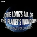 Josie Long's All Of The Planet's Wonders  Astronomy For Dummies (BBC Radio 4 Comedy) - eAudiobook