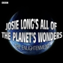 Josie Long's All Of The Planet's Wonders  The Enlightenment (BBC Radio 4  Comedy) - eAudiobook