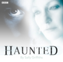 Haunted : A BBC Radio 4 dramatisation - eAudiobook
