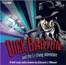 Dick Barton And The Li-Chang Adventure - eAudiobook