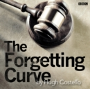 Forgetting Curve, The : A BBC Radio 4 dramatisation - eAudiobook