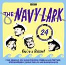 Navy Lark, The: Volume 24 - You're a rotten! - eAudiobook